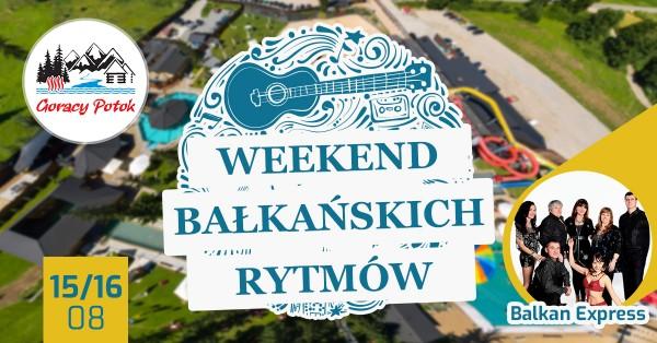 Bałkański Weekend